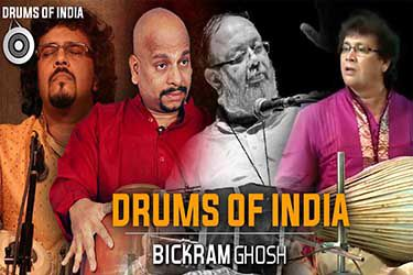 Drums of India | Bickram Ghosh