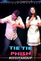 Tie tie Phish By Ankita And Mohit