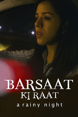 Barsaat Ki Raat| A Rainy Night : Horror Suspense Thriller : Short Film